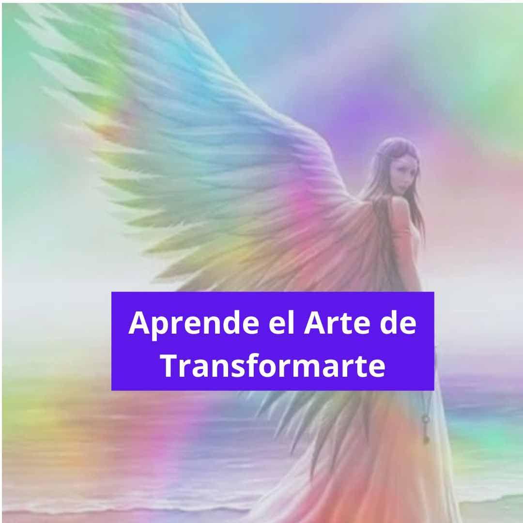 aprende el arte de trasformarte
